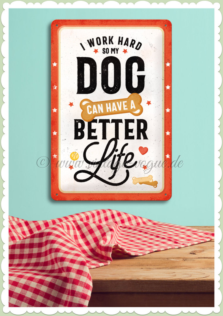 "Nostalgic Art Retro Pin Up Blechschild ""PfotenSchild - Better Dog Life"""