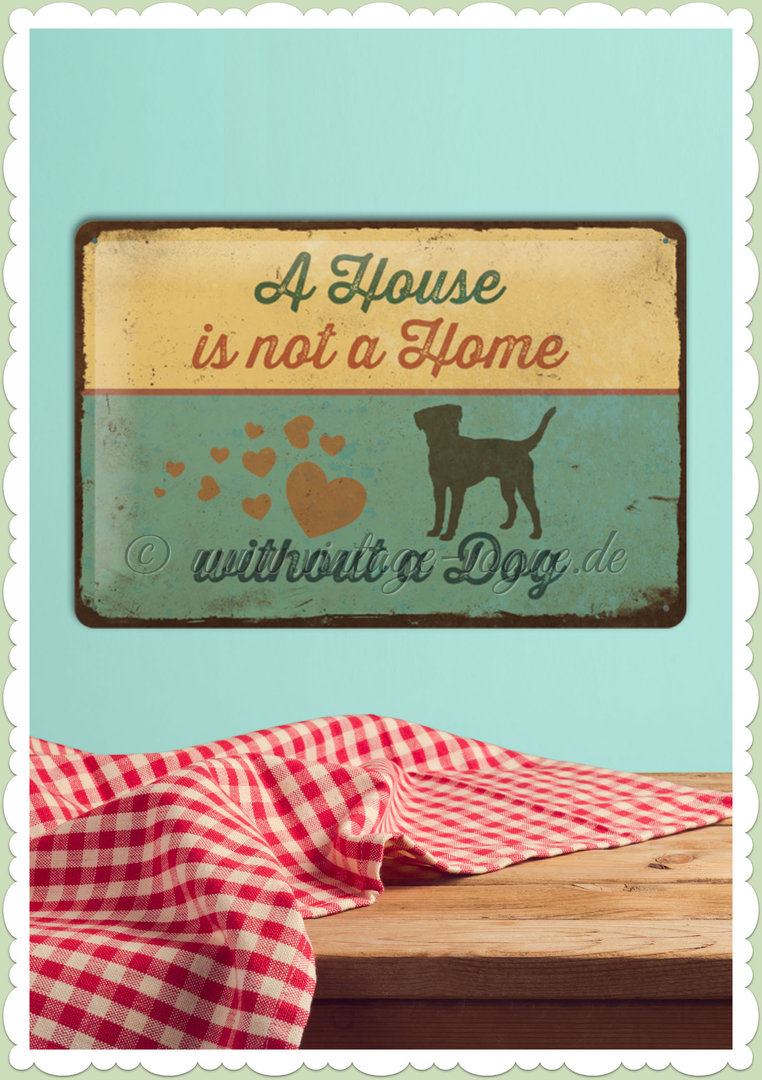 "Nostalgic Art Retro Pin Up Blechschild ""A House is not a Home"""