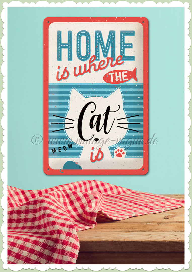 "Nostalgic Art Retro Pin Up Blechschild ""Home is where the Cat is"""