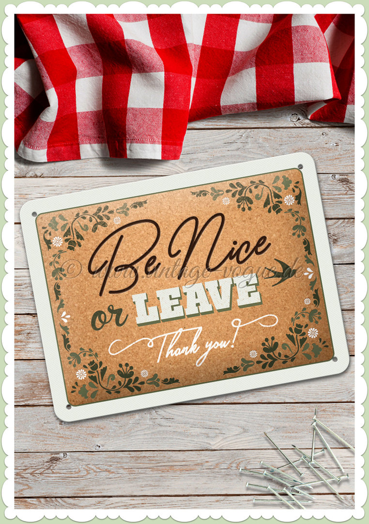 "Nostalgic Art Retro Pin Up Blechschild ""Be nice or leave"""