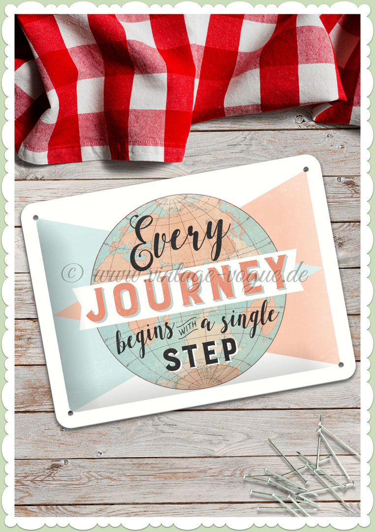 "Nostalgic Art Retro Blechschild ""Every Journey begins"""